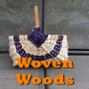 Woven Woods